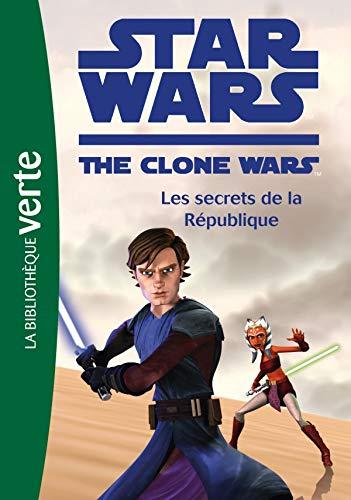 9782012018501: Star Wars The Clone Wars, Tome 2 : Les secrets de la République