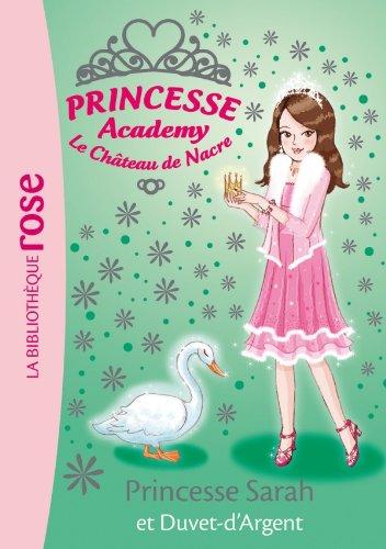 9782012018556: Princesse Academy 29 - Princesse Sarah et Duvet-d'Argent