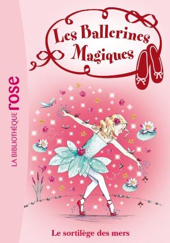 9782012018778: Les Ballerines Magiques 10 - Le sortil�ge des mers