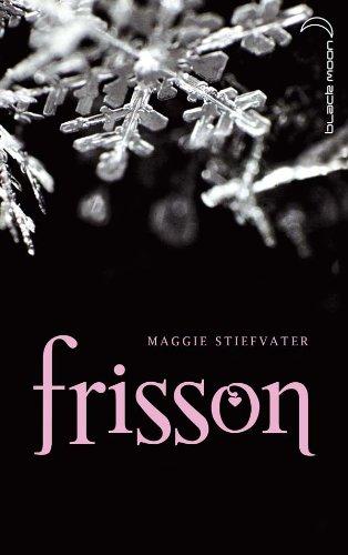 Frisson: Maggie Stiefvater