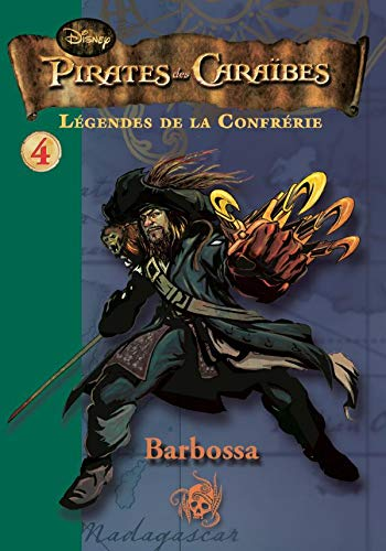 Pirates des Caraïbes: légendes de la confrérie, Tome 4 (French Edition) (2012019498) by [???]