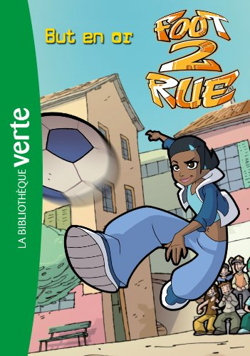 9782012019973: Foot 2 Rue 27 - But en or