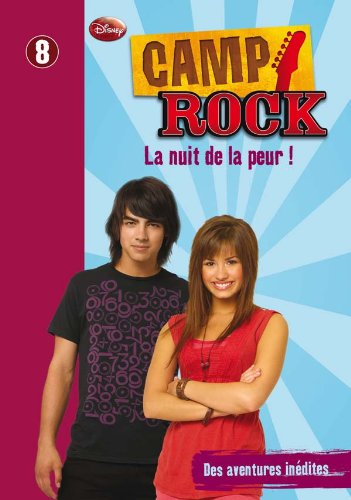 9782012020177: Camp Rock 08 - La nuit de la peur ! (Bibliothèque Rose Plus)