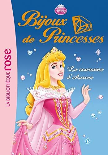 9782012020702: Bijoux de Princesses 02 - La couronne d'Aurore