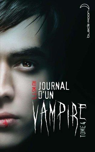 Journal D'un Vampire T4 Fl: L.J.Smith