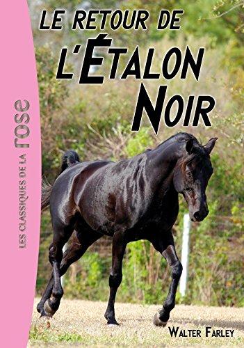 9782012021075: L'étalon Noir 02 - Le retour de l'Étalon Noir