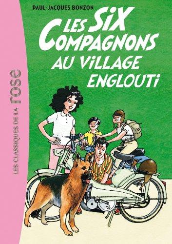 9782012021082: Les Six compagnons au village englouti
