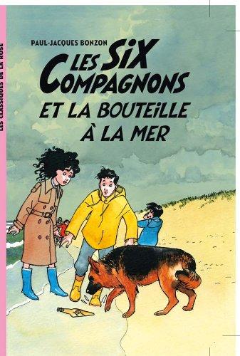 9782012021389: Les Six Compagnons 06 - Les Six Compagnons et la bouteille à la mer