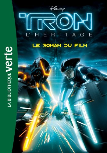Tron l'héritage (French Edition) (2012021409) by Alice Alfonsi