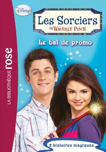 Les sorciers de Waverly Place 03 - Le bal de promo - Disney, Walter Elias