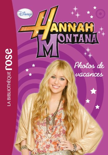 Hannah Montana, Tome 7 (French Edition) (9782012021983) by [???]