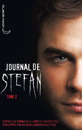 Journal de Stefan (French Edition) (2012022774) by Kevin Williamson