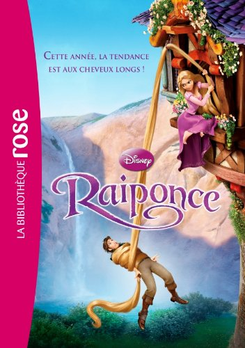 Raiponce (French Edition) (2012023002) by Walt Disney