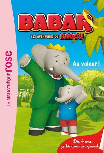 9782012023239: Babar 01- Au voleur !