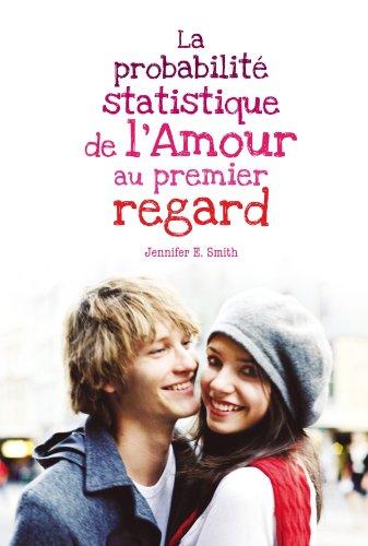 9782012023505: la probabilité statistique de l'amour au premier regard