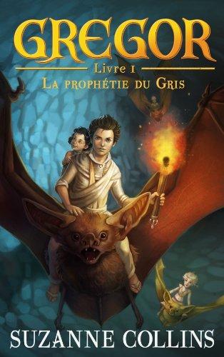 9782012023796: Gregor - Tome 1 - La Proph�tie du Gris