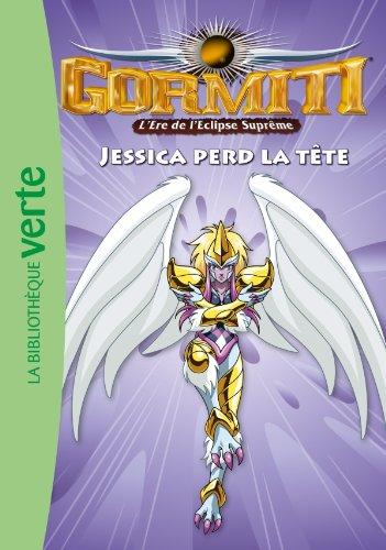9782012023956: Gormiti 09 - Jessica perd la tête