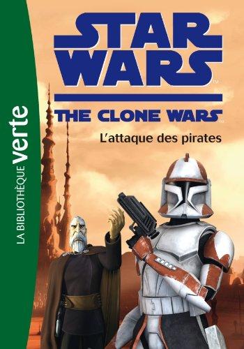 9782012024304: Star Wars The Clone Wars, Tome 10 : L'attaque des pirates