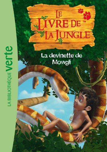 Le Livre de la Jungle 03 - La devinette de Mowgli (Ma Première Bibliothèque Verte)