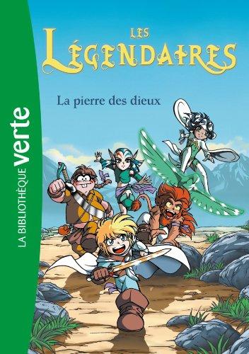 9782012025301: Les Legendaires 1/LA Pierre DES Dieux (French Edition)