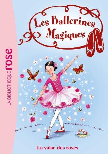 9782012025387: Les Ballerines Magiques 18 - La valse des roses