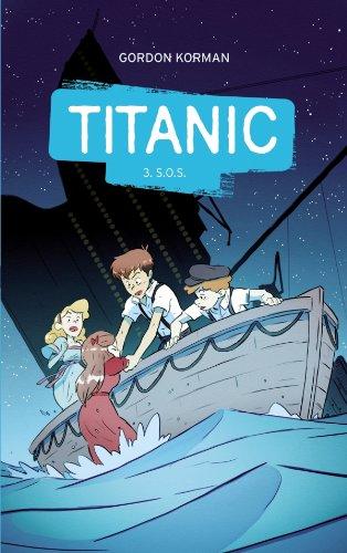 9782012026933: Titanic - Tome 3 - S.O.S