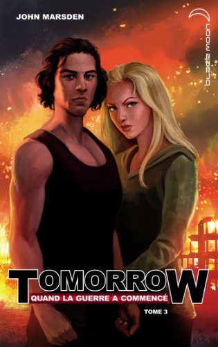 9782012027077: Tomorrow, quand la guerre a commencé, Tome 3 :