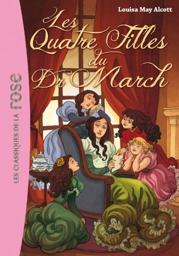 QUATRE FILLES DU DOCTEUR MARCH (LES): ALCOTT LOUISA MAY