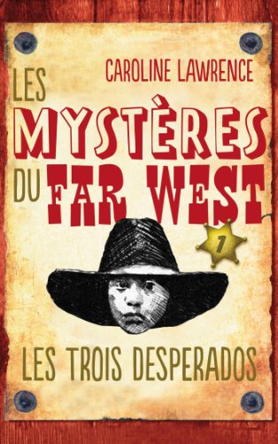 9782012028692: Les Mystères du Far West - Tome 1 - Les Trois Desperados