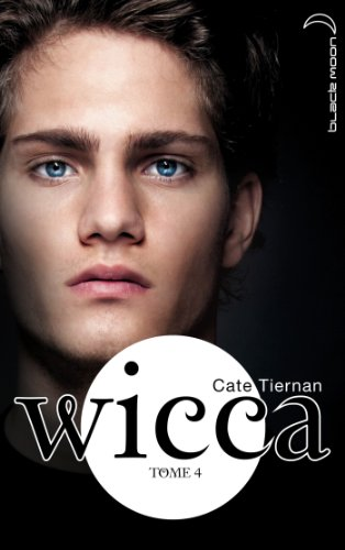 9782012031036: Wicca - Tome 4 - Les retrouvailles