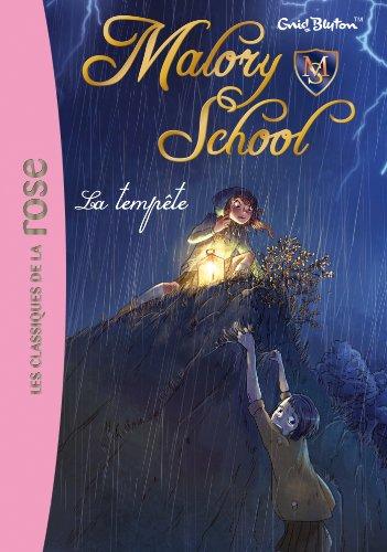 Malory School, Tome 2 : La temp?te: Blyton, Enid
