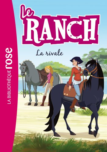 9782012031319: Le Ranch 02 - La rivale