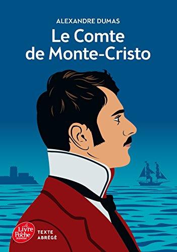 Le comte de Monte-Cristo (texte abré gé): Alexandre Dumas, Auguste Maquet