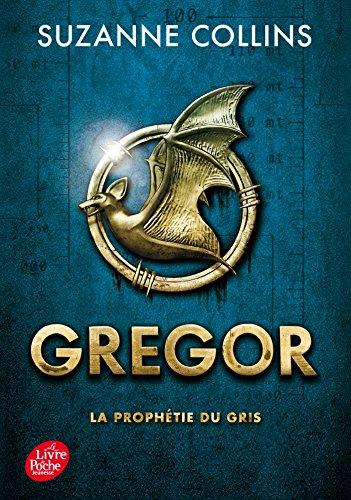GREGOR T.01 : LA PROPHÉTIE DU GRIS: COLLINS SUZANNE