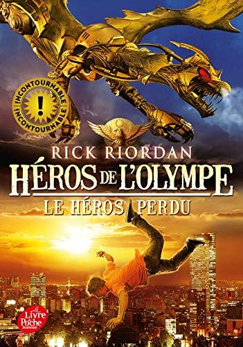 HÉROS DE L'OLYMPE T.01 : LE HÉROS PERDU: RIORDAN RICK