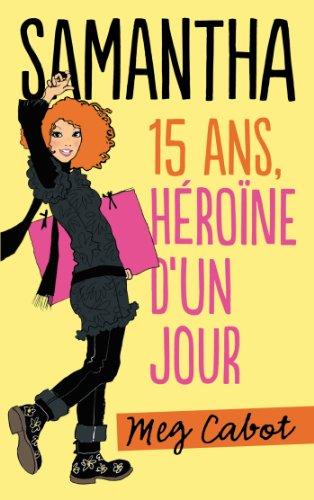 9782012032972: Samantha - Tome 1 - Héroine d'un jour