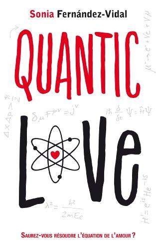 9782012033009: Quantic love
