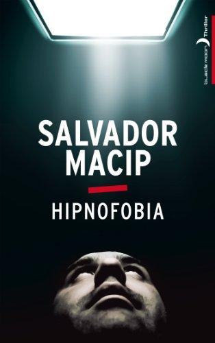 9782012035218: Hipnofobia (Black Moon Thriller)