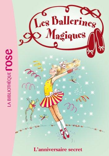 9782012035997: Les Ballerines Magiques 22 - L'anniversaire secret