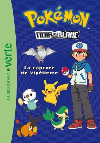 9782012036062: Pokémon 04 - La capture de Vipélierre