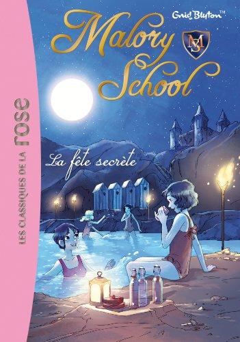 Malory School 04 - La fête secrÃ: Enid Blyton
