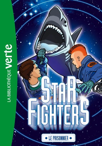 9782012036826: Star Fighters 02 - Le prisonnier