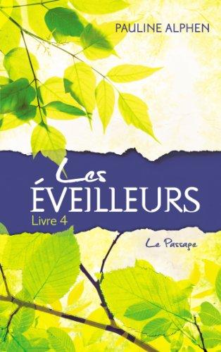 9782012039292: Les Eveilleurs - Tome 4 - Le Passage