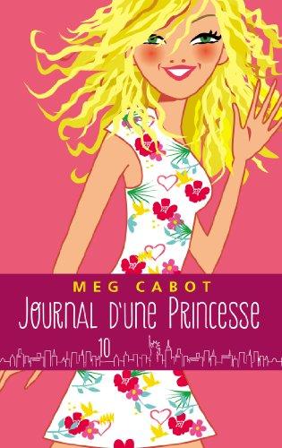 9782012039353: Journal d'une princesse - Tome 10