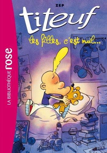 9782012039773: Titeuf, Tome 6 : Les filles, c'est nul...