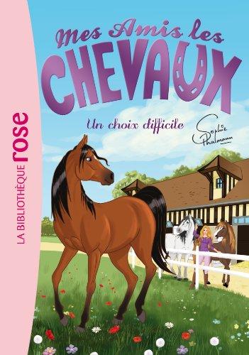 9782012041905: Mes amis les chevaux, tome 3 : Un choix difficile