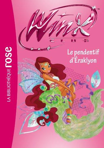 9782012041929: Winx Club 52 - Le pendentif d'Eraklyon