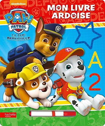 9782012042131: Paw Patrol - La Pat'Patrouille - Mon livre ardoise