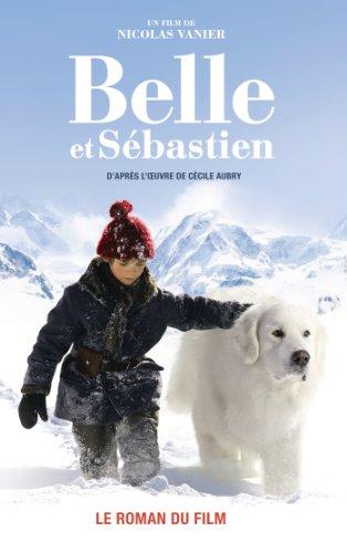 9782012043060: Belle et Sébastien Novélisation
