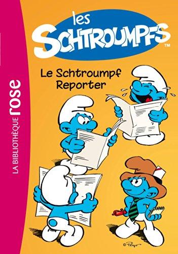 9782012044104: Les Schtroumpfs 2 - Le Schtroumpf Reporter